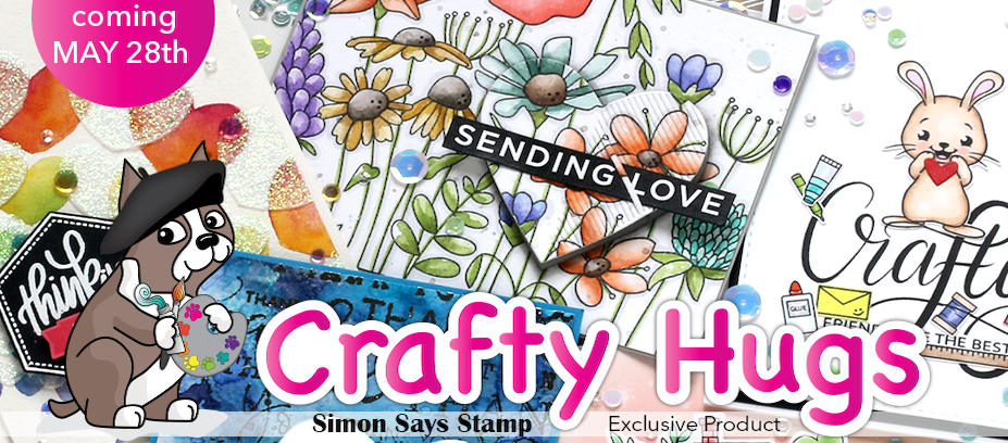 Crafty Hugs Exclusive Collection Sneak Peek