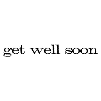 Tim Holtz Rubber Stamp GET WELL SOON D5-2151 *