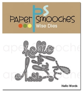 Paper Smooches HELLO WORDS Wise Dies Kim Hughes