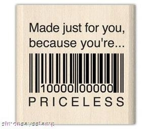 Inkadinkado Rubber Stamp PRICELESS Made Just for You 93777