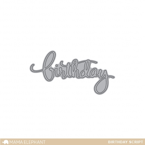 Mama Elephant BIRTHDAY SCRIPT Creative Cuts Steel Die Set  Preview Image