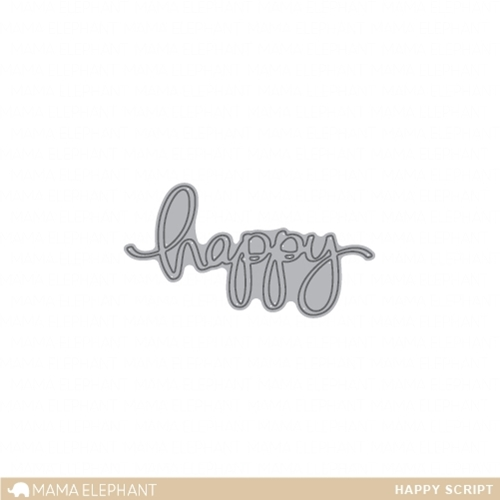 Mama Elephant HAPPY SCRIPT Creative Cuts Steel Die Set Preview Image