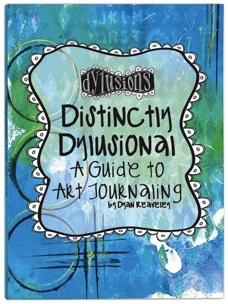 Ranger Dylusions DISTINCTLY DYLUSIONAL A Guide To Art Journaling Book DYA45113 zoom image