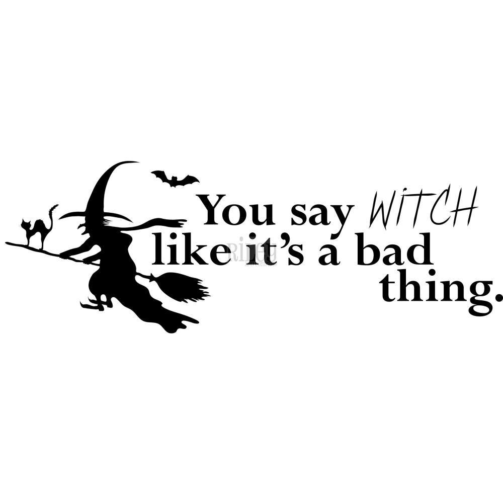 Riley And Company Funny Bones YOU SAY WITCH Cling Rubber Stamp RWD 490 zoom image