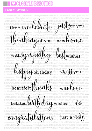 Clearly Besotted FANCY SAYINGS Clear Stamp Set  zoom image