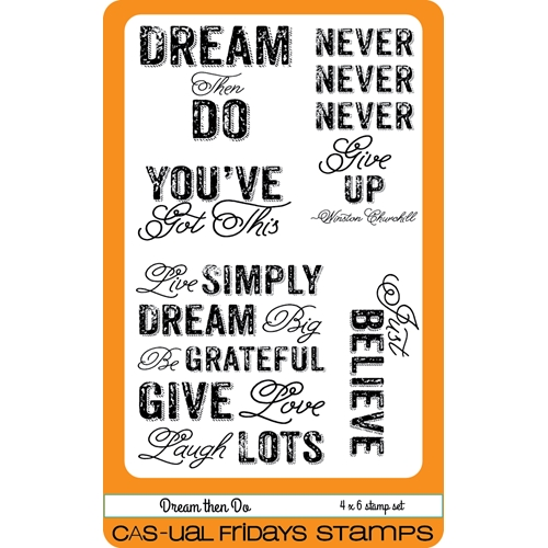 CAS-ual Fridays DREAM THEN DO Clear Stamps CFS1604* Preview Image