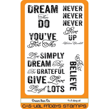 CAS-ual Fridays DREAM THEN DO Clear Stamps CFS1604*