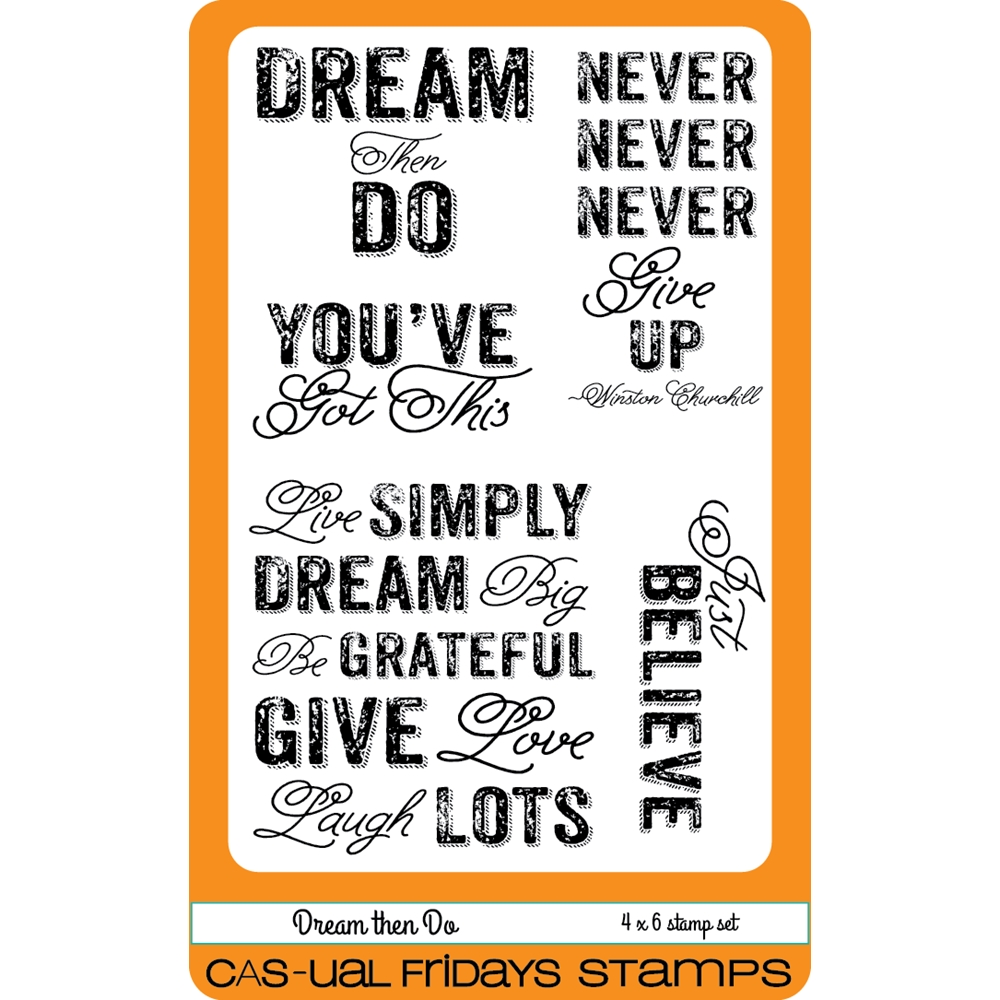 CAS-ual Fridays DREAM THEN DO Clear Stamps CFS1604* zoom image