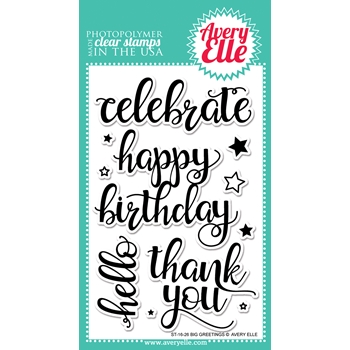 Avery Elle Clear Stamp BIG GREETINGS Set ST-16-26