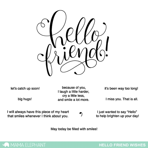 Mama Elephant Clear Stamps HELLO FRIEND WISHES Preview Image