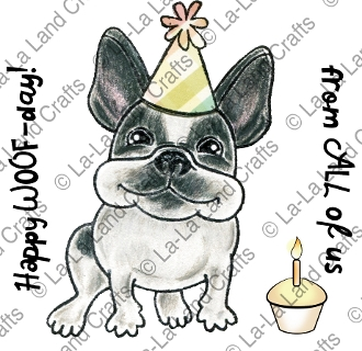La-La Land Crafts Cling Stamp BIRTHDAY FRENCHIE 7012 Preview Image