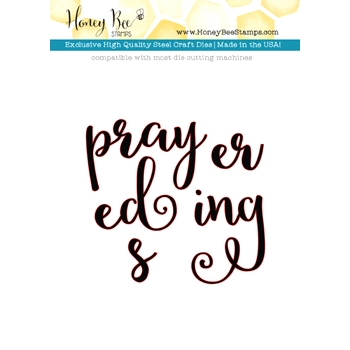 Honey Bee PRAYERS Dies HBDS-027