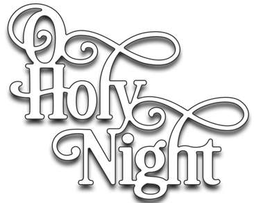 Penny Black O HOLY NIGHT Thin Metal Creative Dies 51-259* Preview Image