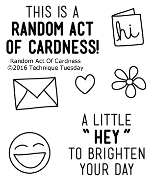 Technique Tuesday RANDOM ACT OF CARDNESS Clear Stamps 02400 Preview Image