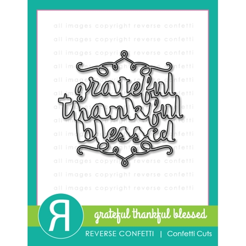 Reverse Confetti Cuts GRATEFUL, THANKFUL, BLESSED Die * Preview Image
