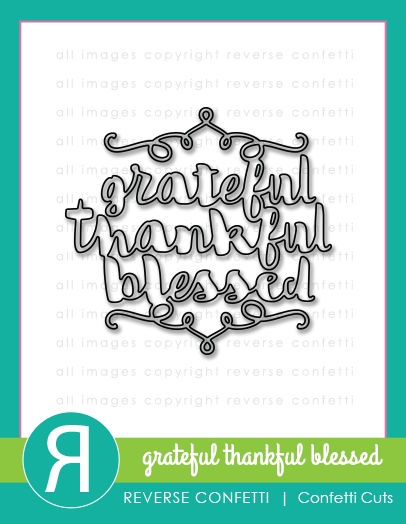 Reverse Confetti Cuts GRATEFUL, THANKFUL, BLESSED Die * zoom image