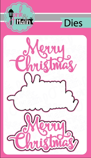 Pink and Main MERRY CHRISTMAS DIES PNM057 zoom image