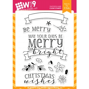 Wplus9 BE MERRY Clear Stamps CLWP9BEME*