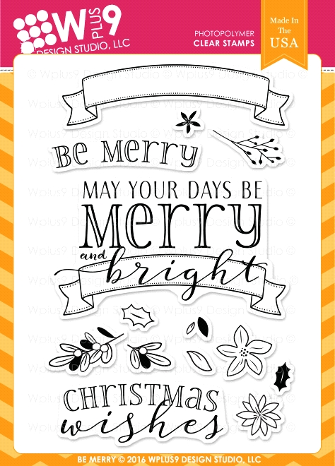 Wplus9 BE MERRY Clear Stamps CLWP9BEME* zoom image