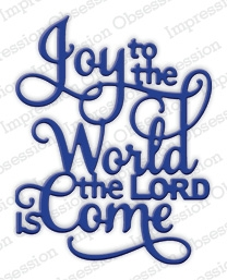 Impression Obsession Steel Dies JOY TO THE WORLD DIE462-R Preview Image