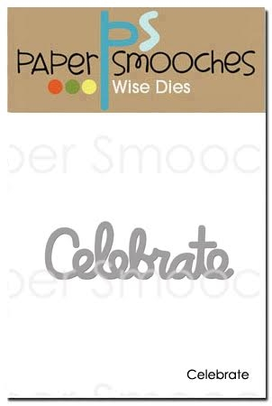 Paper Smooches CELEBRATE WORD Wise Die FBD367 Preview Image