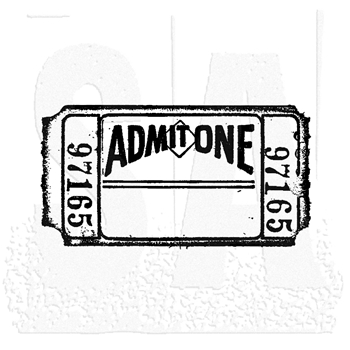 Tim Holtz Rubber Stamp ADMIT ONE Ticket Stampers Anonymous g2-1276*