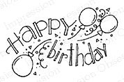 Impression Obsession Cling Stamp HAPPY BIRTHDAY BALLOONS D19342*