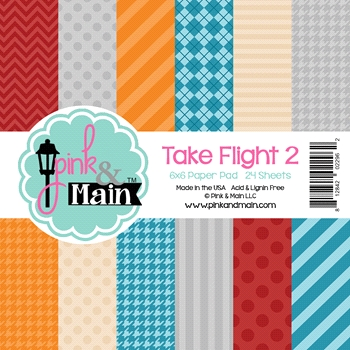 Pink and Main 6x6 TAKE FLIGHT 2 Paper Pad PMP006*