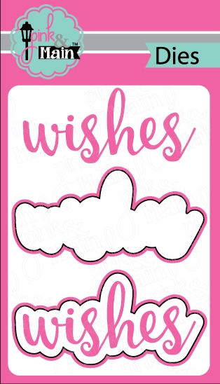 Pink and Main WISHES Die Set PNM086 zoom image