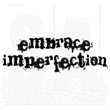 Tim Holtz Rubber Stamp EMBRACE IMPERFECTION Stampers Anonymous J3-1247