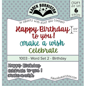 Karen Burniston WORD SET 2 BIRTHDAY Dies 1003