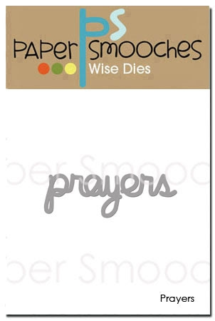 Paper Smooches PRAYERS Wise Die J3D398 Preview Image