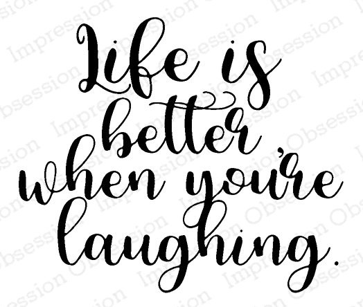 Impression Obsession Cling Stamp LIFE IS BETTER E17207 zoom image
