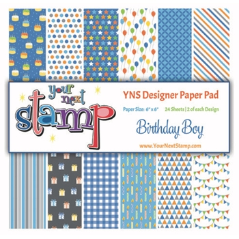 Your Next Stamp BIRTHDAY BOY 6X6 Paper Pack YNSPP015