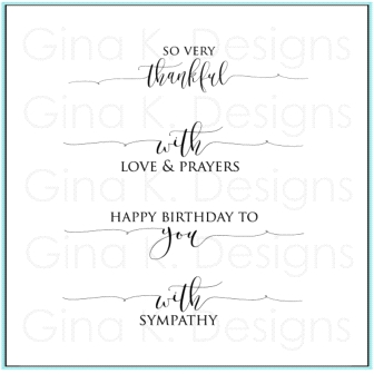 Gina K Designs SCRIPTY SAYINGS Clear Stamps 9711