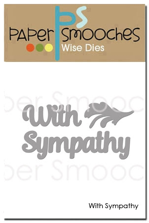 Paper Smooches WITH SYMPATHY Wise Dies NOD417 zoom image