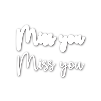 Simon Says Stamp SCRIPT MISS YOU Shadow Wafer Dies sssd111751