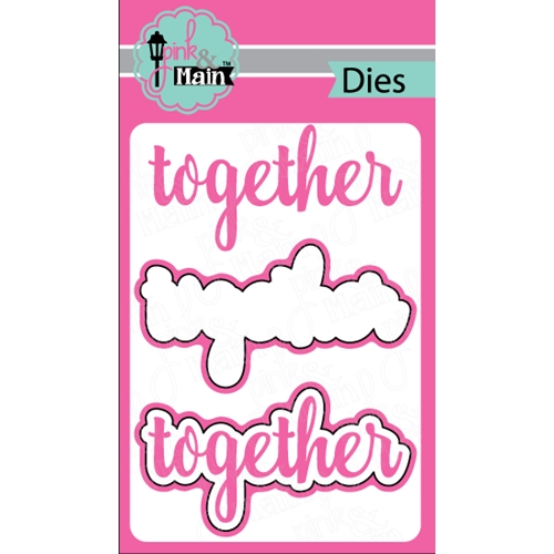 Pink and Main TOGETHER Die Set PNM130 Preview Image