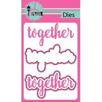 Pink and Main TOGETHER Die Set PNM130