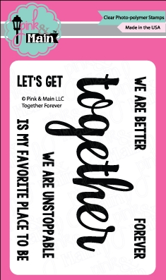 Pink and Main TOGETHER FOREVER Clear Stamp Set PM0257* zoom image