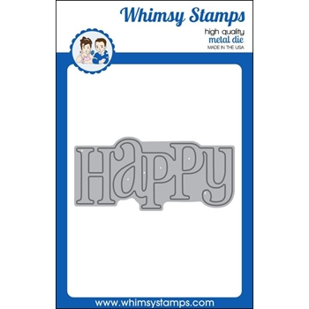 Whimsy Stamps HAPPY LARGE WORD Die wsd275