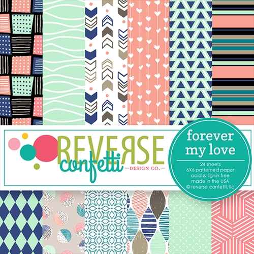 Reverse Confetti FOREVER MY LOVE 6x6 Inch Paper Pad Preview Image