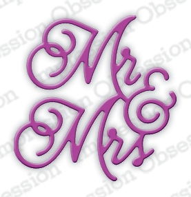 Impression Obsession Steel Dies MR. AND MRS. SCRIPT DIE617-B Preview Image