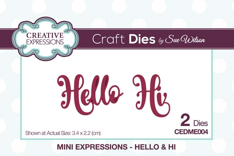 Creative Expressions HELLO and HI Sue Wilson Mini Expressions Die Set cedme004 zoom image