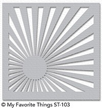 My Favorite Things SUNRISE RADIATING RAYS Mixable Stencil MFT ST103