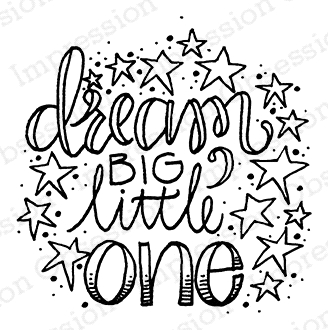 Impression Obsession Cling Stamp DREAM BIG C19758 Preview Image