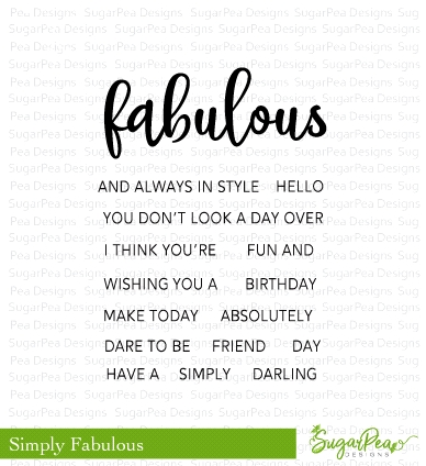 SugarPea Designs SIMPLY FABULOUS Clear Stamp Set spd-00284 Preview Image