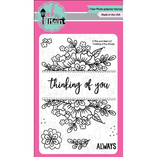 Pink and Main THINKING OF YOU ALWAYS Clear Stamps PM0279 Preview Image