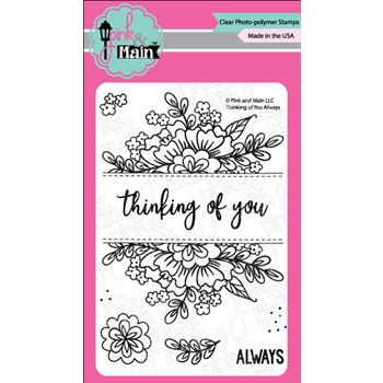 Pink and Main THINKING OF YOU ALWAYS Clear Stamps PM0279