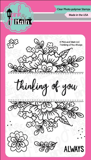 Pink and Main THINKING OF YOU ALWAYS Clear Stamps PM0279 zoom image
